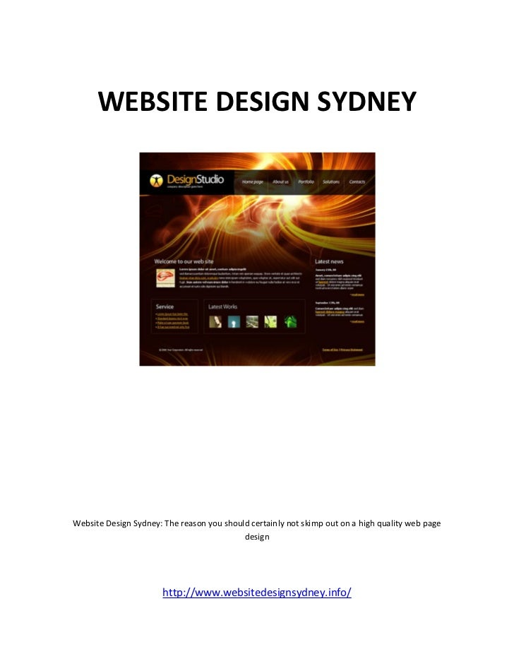 WEBSITE DESIGN SYDNEYWebsite Design Sydney: The reason you should certainly not skimp out on a high quality web page      ...