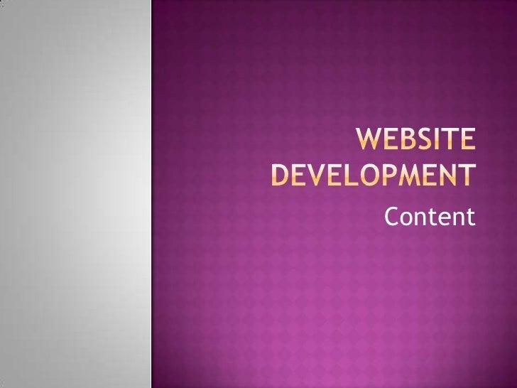 Website Development<br />Content<br />