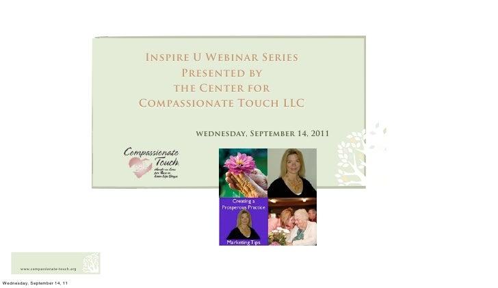 Inspire U Webinar Series                                            Presented by                                          ...