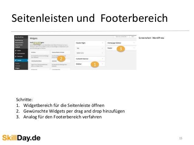 Seitenleisten und Footerbereich 15 Screenshot: WordPress 1 2 3 Schritte: 1. Widgetbereich für die Seitenleiste öffnen 2. G...