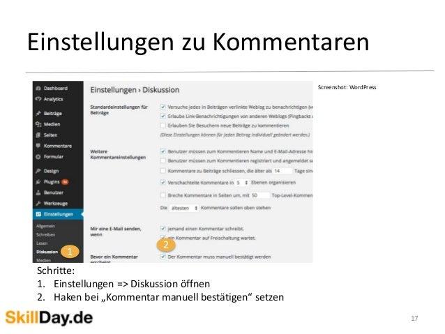 """Einstellungen zu Kommentaren 17 Screenshot: WordPress 1 2 Schritte: 1. Einstellungen => Diskussion öffnen 2. Haken bei """"Ko..."""