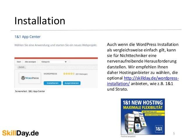 5 Installation Screenshot: 1&1 App Center Auch wenn die WordPress Installation als vergleichsweise einfach gilt, kann sie ...