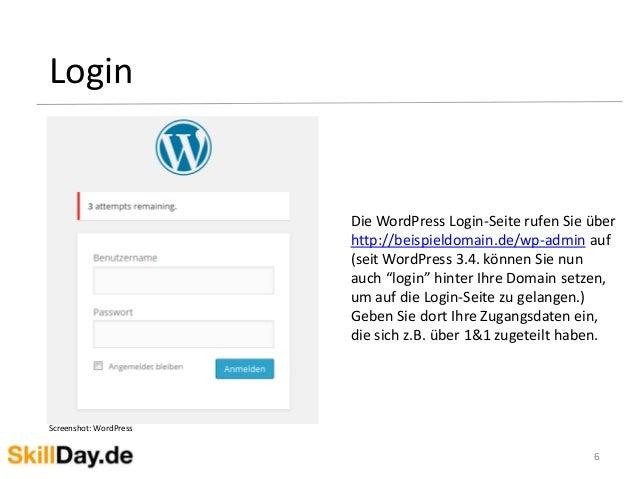 6 Login Screenshot: WordPress Die WordPress Login-Seite rufen Sie über http://beispieldomain.de/wp-admin auf (seit WordPre...
