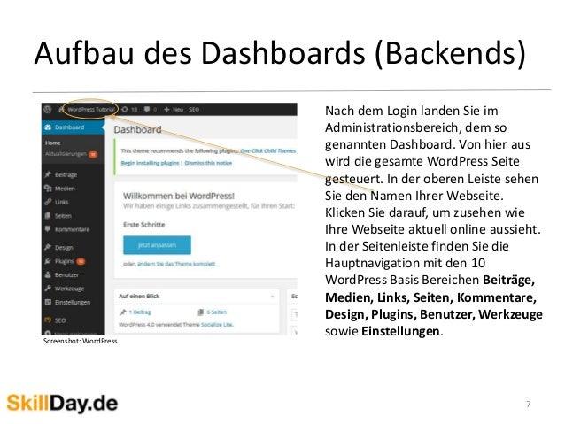 Aufbau des Dashboards (Backends) 7 Nach dem Login landen Sie im Administrationsbereich, dem so genannten Dashboard. Von hi...