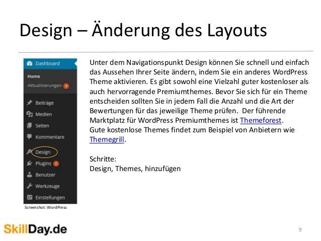 Design – Änderung des Layouts 9 Unter dem Navigationspunkt Design können Sie schnell und einfach das Aussehen Ihrer Seite ...