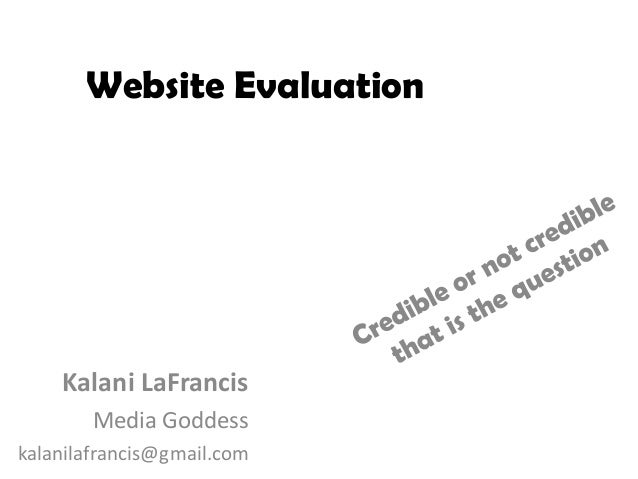Website Evaluation    Kalani LaFrancis        Media Goddesskalanilafrancis@gmail.com