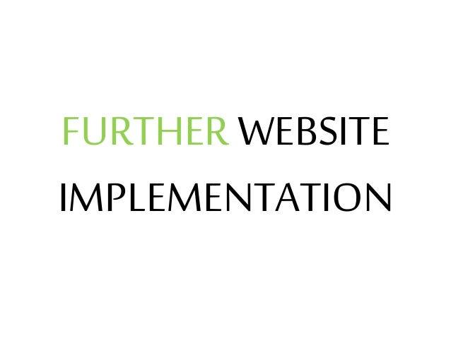 FURTHER WEBSITE IMPLEMENTATION