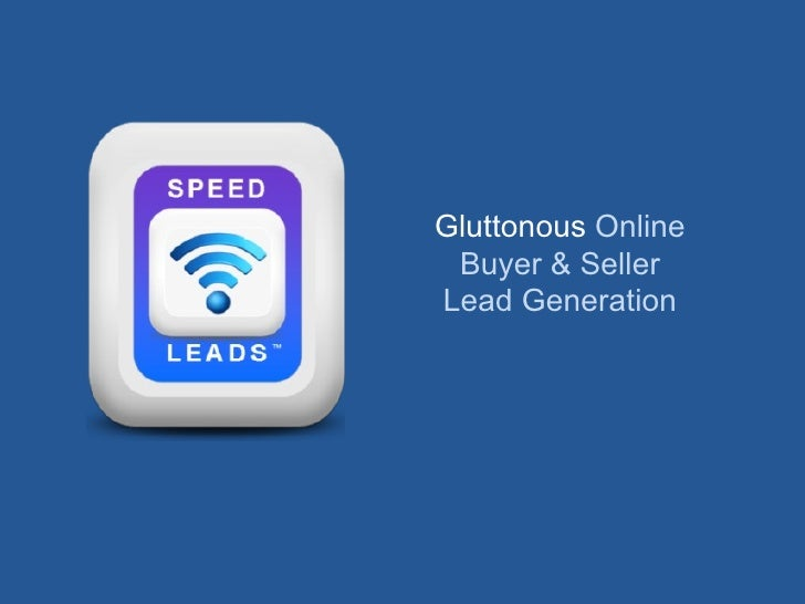 Gluttonous  Online Buyer & Seller Lead Generation