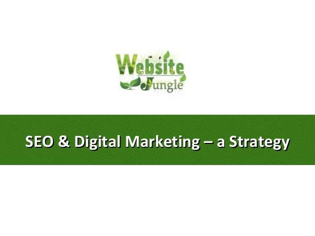 SEO & Digital Marketing – a StrategySEO & Digital Marketing – a Strategy