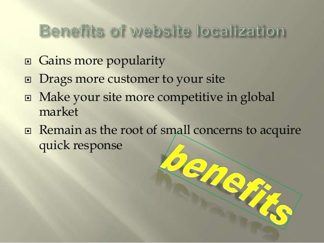  Website translations isn't that the simple task.  The company is considered as successful with the popularity it gained...