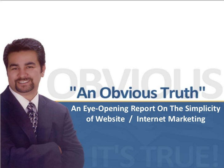 An Eye-Opening Report On The Simplicity of Website  /  Internet Marketing<br />1<br />