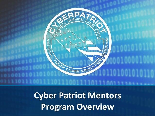 Cyber Patriot Mentors Program Overview