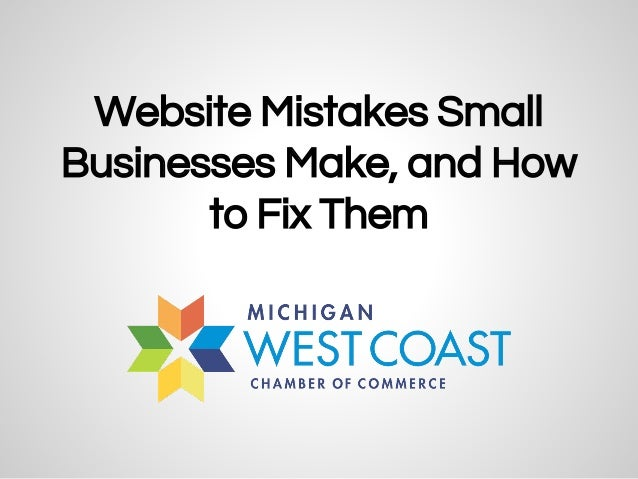 Website Mistakes Small Businesses Make, and How to Fix Them