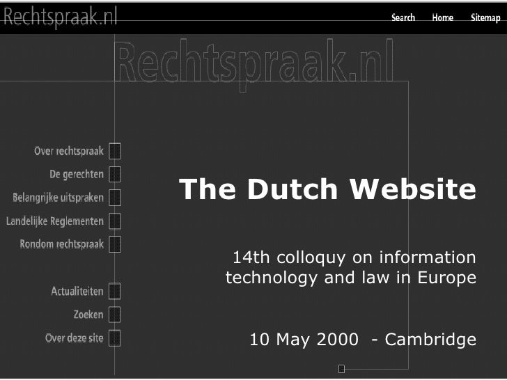 Interactieve sessie Minister Korthals 3 mei 2000 The Dutch Website 14th colloquy on information technology and law in Euro...