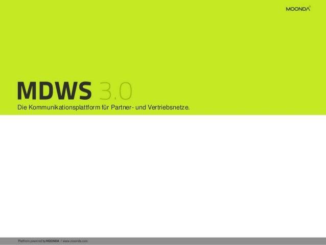 Communication Platform for Distribution Networks. Die Kommunikationsplattform für Partner- und Vertriebsnetze.