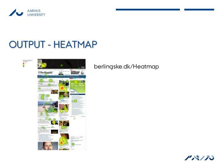 AARHUS   UNIVERSITYOUTPUT - HEATMAP                berlingske.dk/Heatmap                                        ASB AU    ...