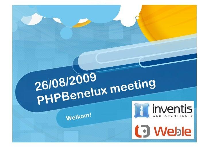 6 /08/2 009       ting 2            elux mee PHP   Ben       Welkom!