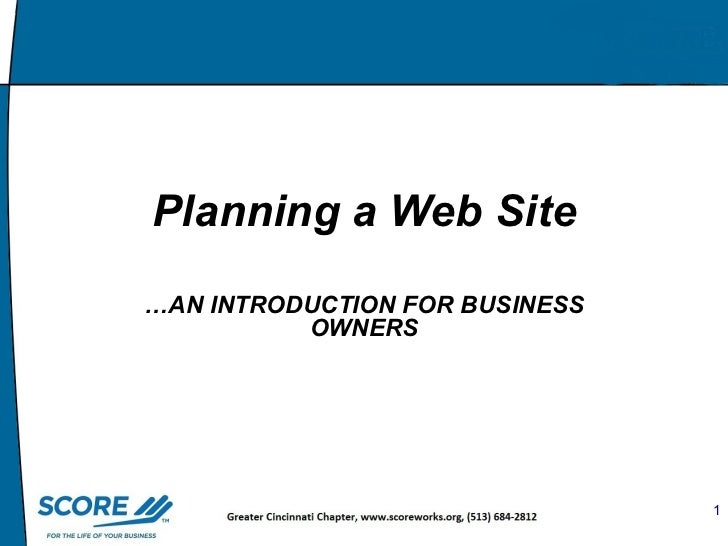 Master Slide  Planning a Web Site … AN INTRODUCTION   FOR BUSINESS OWNERS
