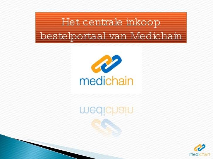 Het centrale inkoop bestelportaal van Medichain