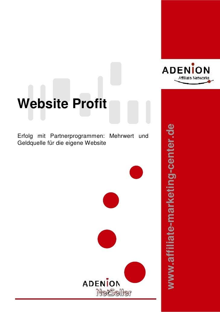 Website Profit                                                 www.affiliate-marketing-center.de Erfolg mit Partnerprogram...