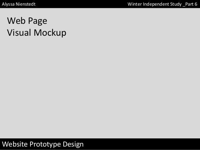 Alyssa Nienstedt  Web Page Visual Mockup  Website Prototype Design  Winter Independent Study _Part 6