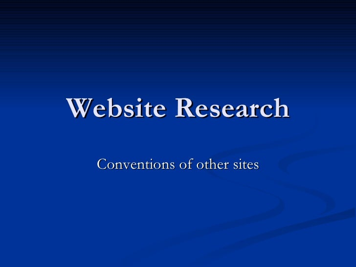 Website Research Conventions of other sites