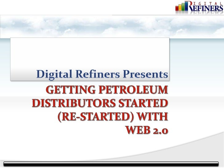    Support Petroleum Distributors with    Technological Sales & Marketing Weapons     Sales and Marketing Tools      ○ W...
