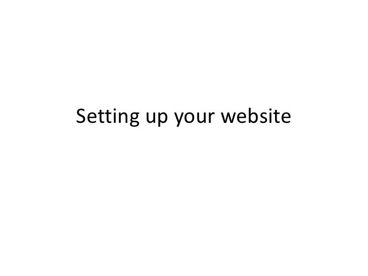 Setting up your website<br />