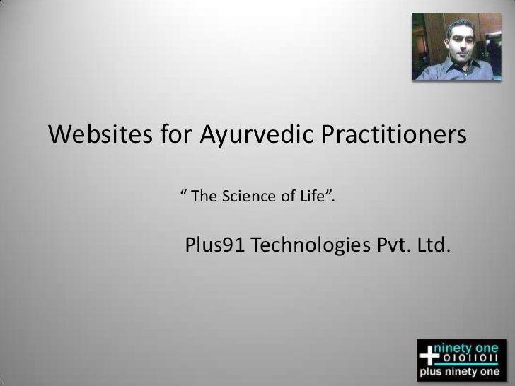 """Websites for Ayurvedic Practitioners"""" The Science of Life"""".<br />Plus91 Technologies Pvt. Ltd.<br />"""