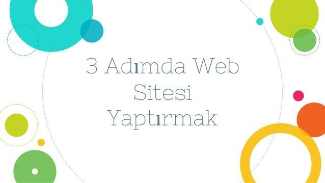 3 Adımda Web Sitesi Yaptırmak