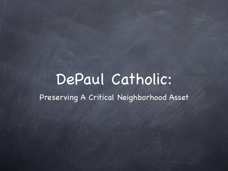 DePaul Catholic:Preserving A Critical Neighborhood Asset