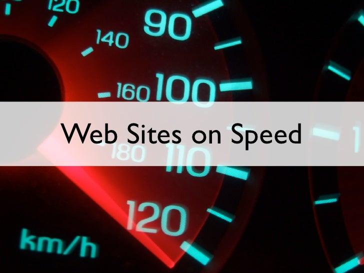 Web Sites on Speed