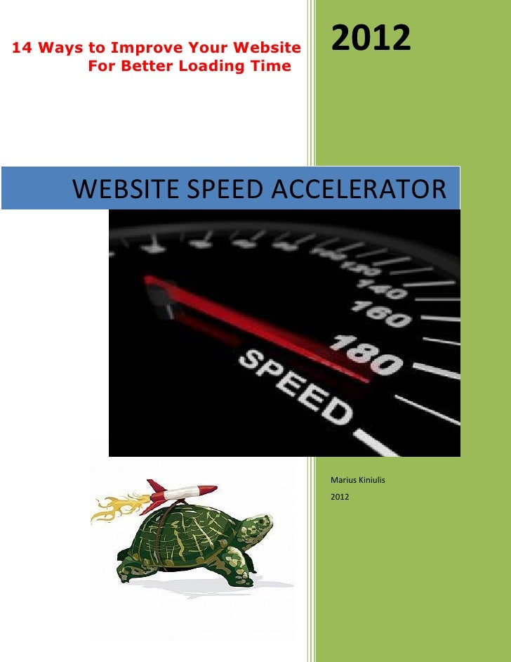 14 Ways to Improve Your Website   2012        For Better Loading Time      WEBSITE SPEED ACCELERATOR                      ...