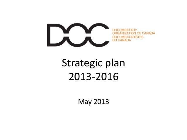 Strategic plan2013-2016May 2013