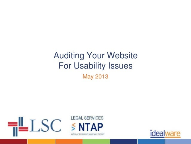 Auditing Your WebsiteFor Usability IssuesMay 2013