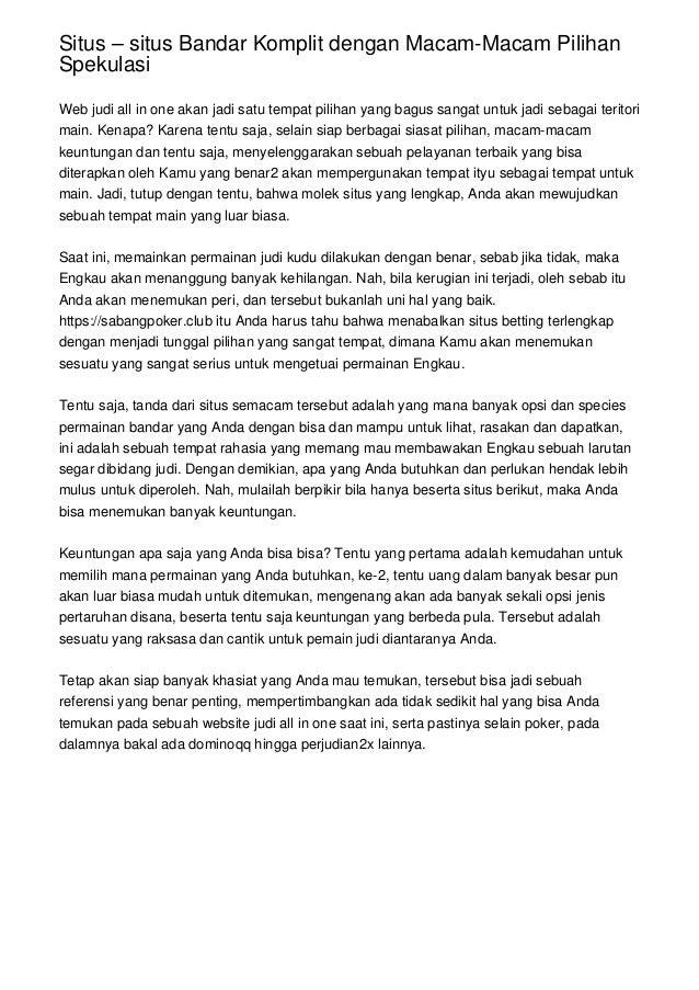 Situs – situs Bandar Komplit dengan Macam-Macam Pilihan Spekulasi Web judi all in one akan jadi satu tempat pilihan yang b...