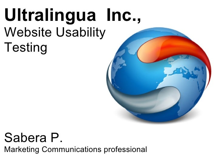 Ultralingua  Inc., Website Usability  Testing Sabera P. Marketing Communications professional