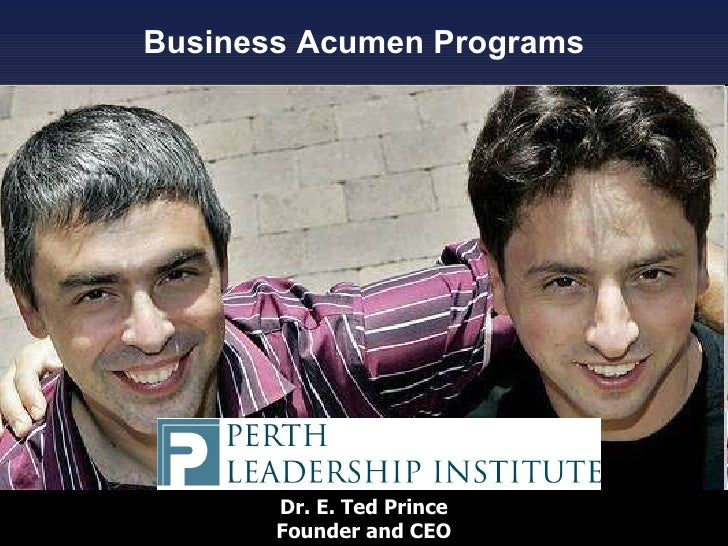 Business Acumen Programs Dr. E. Ted Prince Founder and CEO