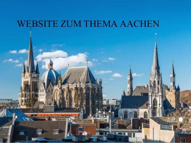WEBSITE ZUM THEMA AACHEN