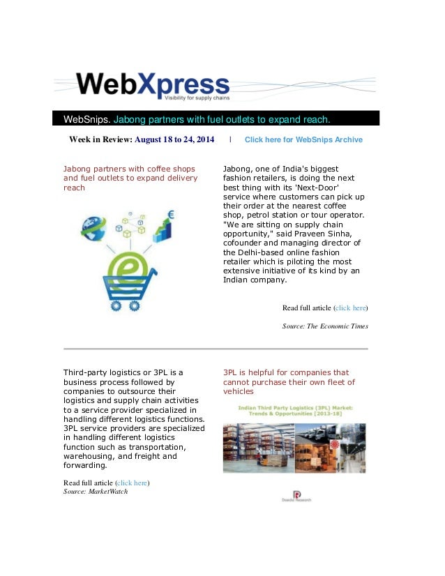 WebSnips. Jabong partners with fuel outlets to expand reach. Week in Review: August 18 to 24, 2014   Click here for WebSni...