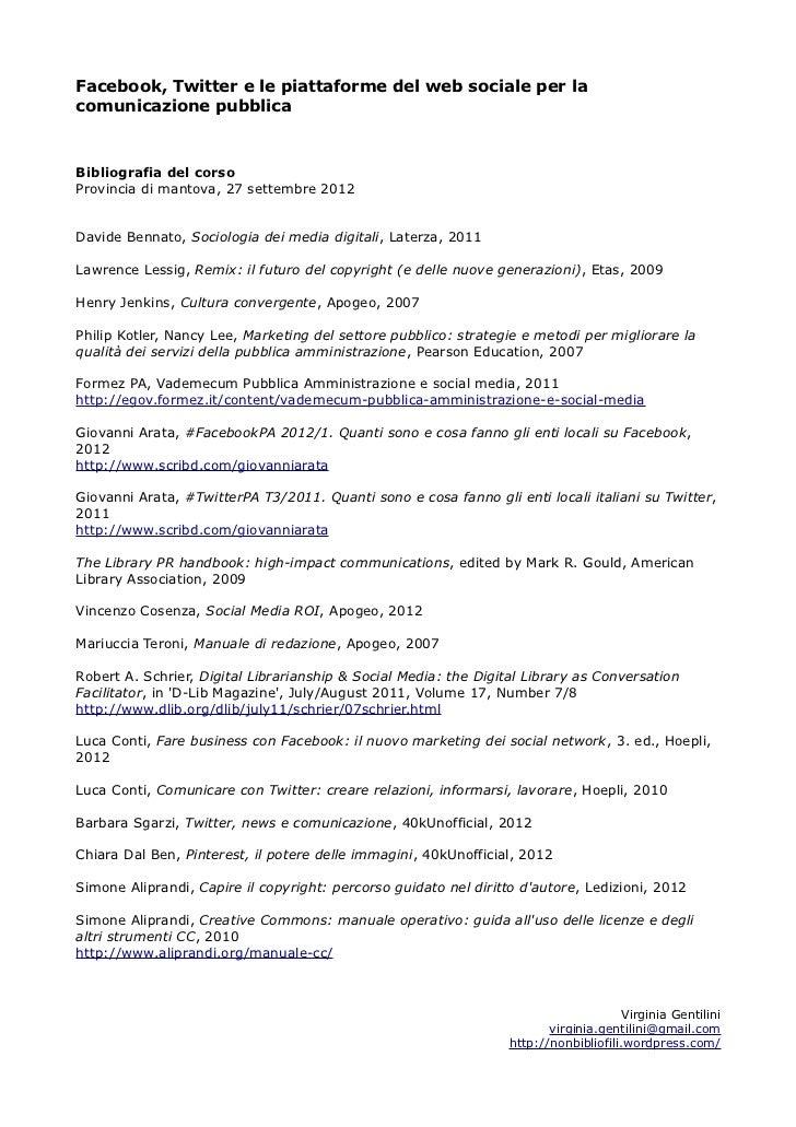 Facebook, Twitter e le piattaforme del web sociale per lacomunicazione pubblicaBibliografia del corsoProvincia di mantova,...