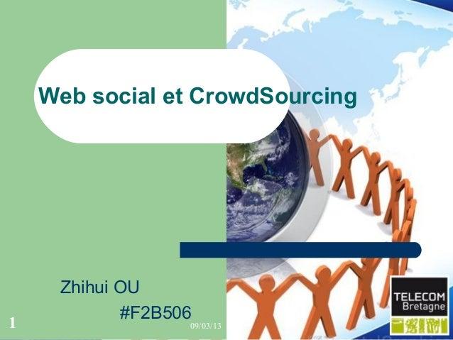 Web social et CrowdSourcing     Zhihui OU             #F2B5061                  09/03/13