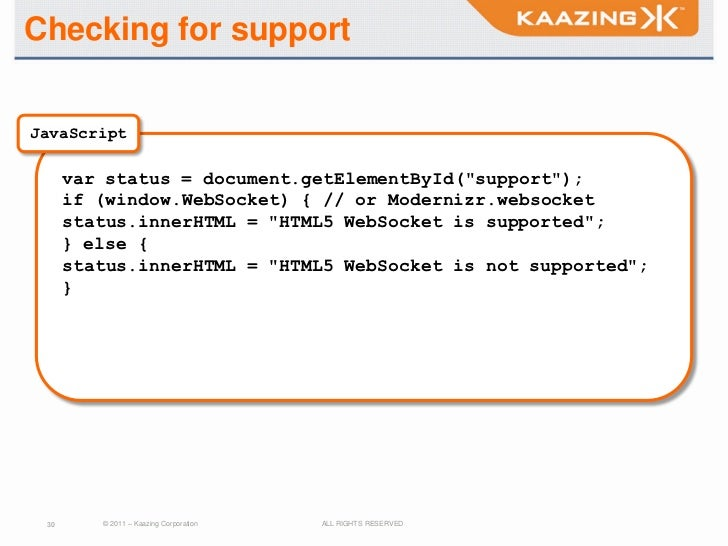"""Checking for supportJavaScript      var status = document.getElementById(""""support"""");      if (window.WebSocket) { // or Mo..."""