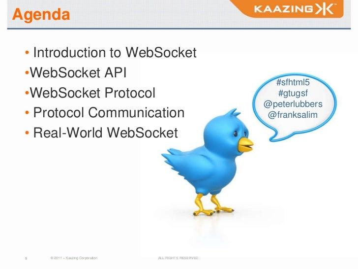 Agenda • Introduction to WebSocket •WebSocket API                                                            #sfhtml5 •Web...