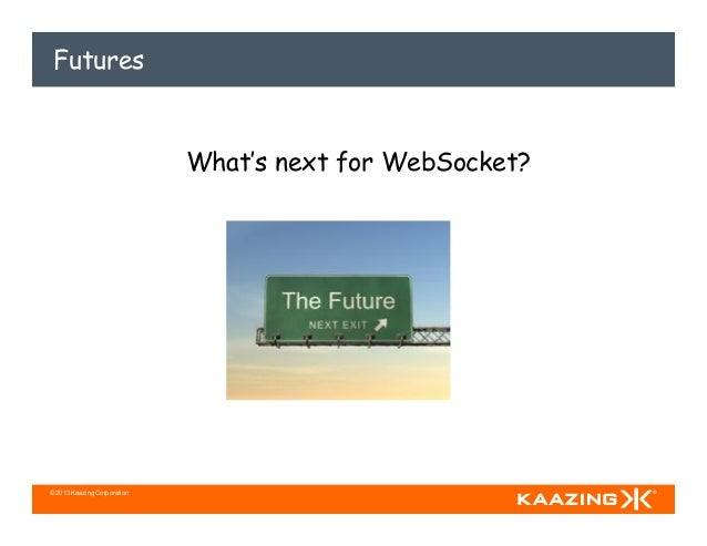 WebSocket Perspectives and Vision for the Future