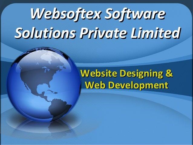 Websoftex SoftwareWebsoftex Software Solutions Private LimitedSolutions Private Limited Website Designing &Website Designi...