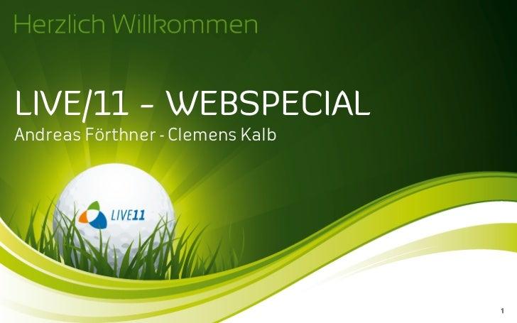 LIVE/11 - WEBSPECIALAndreas Förthner - Clemens Kalb                                  1