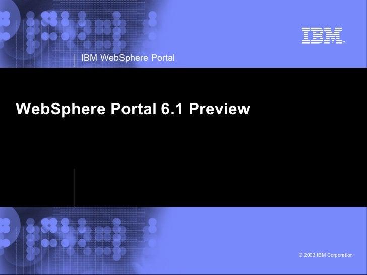 WebSphere Portal 6.1 Preview