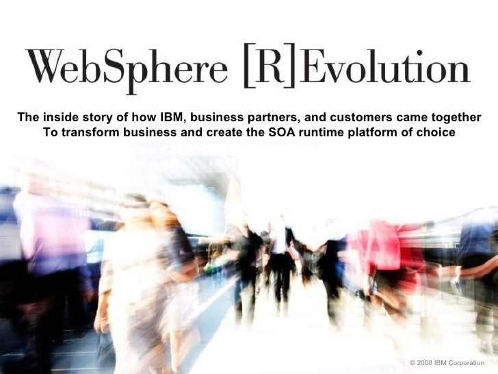 The inside story of how IBM, business partners, and customers came together     To transform business and create the SOA r...