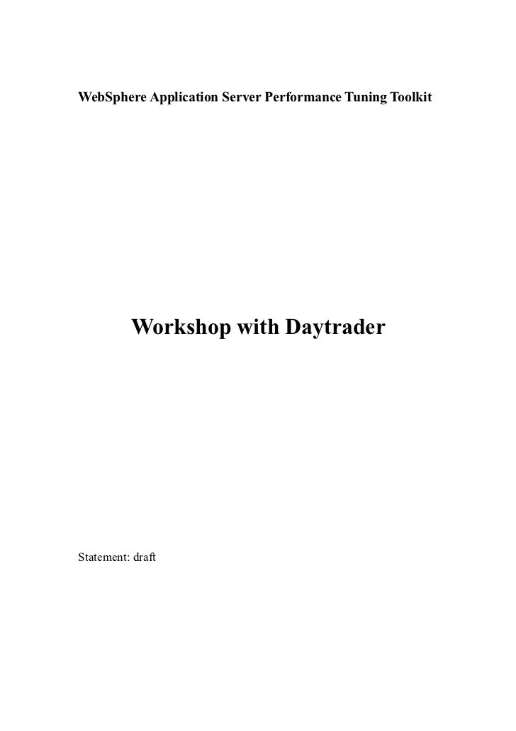 WebSphere Application Server Performance Tuning Toolkit          Workshop with DaytraderStatement: draft